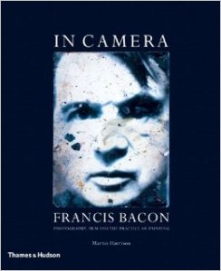 Francis Bacon In Camera by Martin Harrison